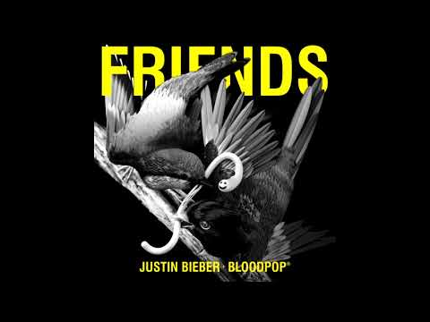 Justin Bieber - Friends ft. Blood pop (1 HOUR LOOP!)