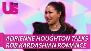 Adrienne Houghton Talks Rob Kardashian Relationship