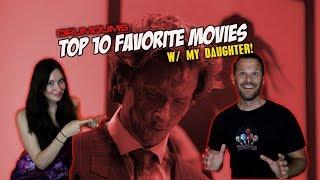 DRUMDUMS TOP 10 FAVORITE MOVIES (w My Daughter!)