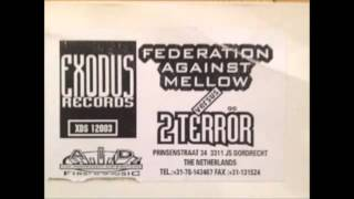 Federation Against Mellow vs 2 Terror - (A2) Untitled