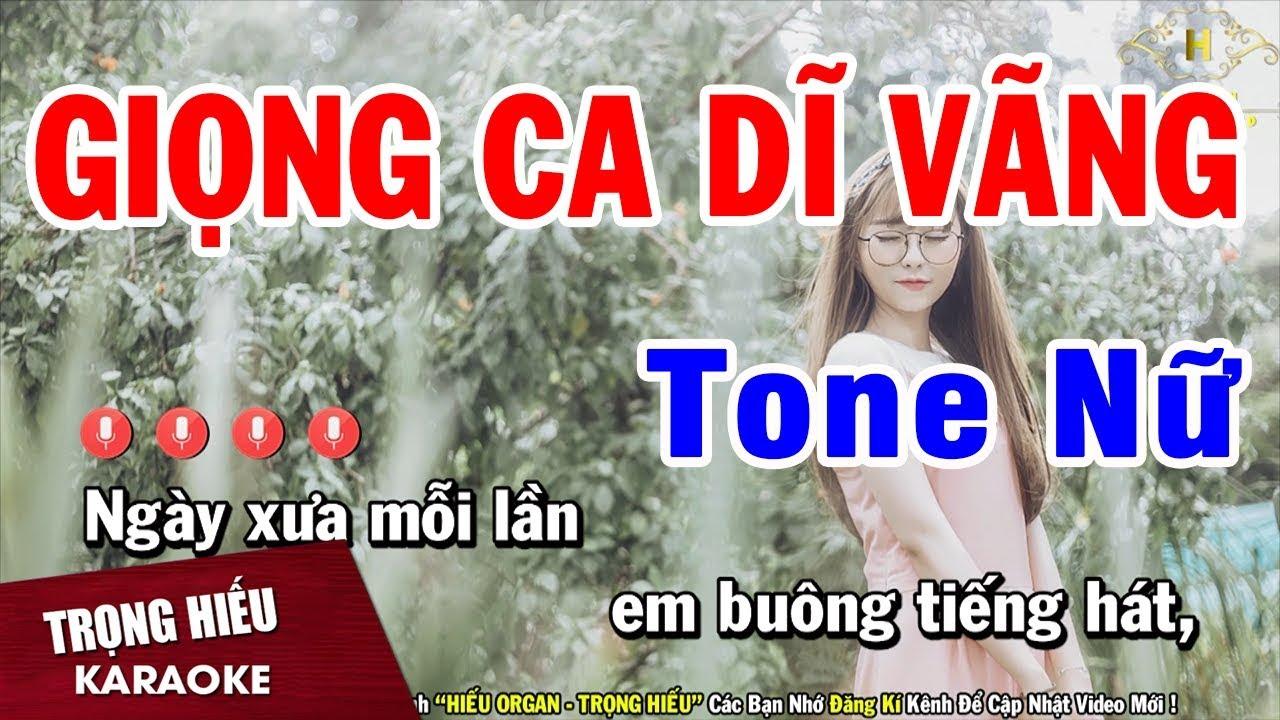 Karaoke Giọng Ca Dĩ Vãng Tone Nữ Nhạc Sống | Trọng Hiếu