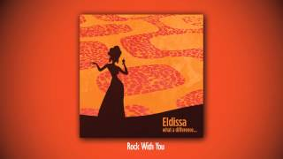 Watch Eldissa Rock With You video