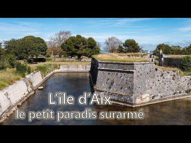 L'île d'Aix, le petit paradis surarmé - LFI #5