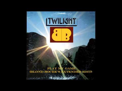 """Twilight """"Play My Game (Blond Boche Extended Edit)"""""""