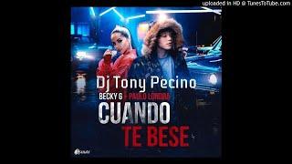 Cuando Te Bese Becky G Ft Paulo Londra - Bachata Remix - Dj Tony Pecino.mp3