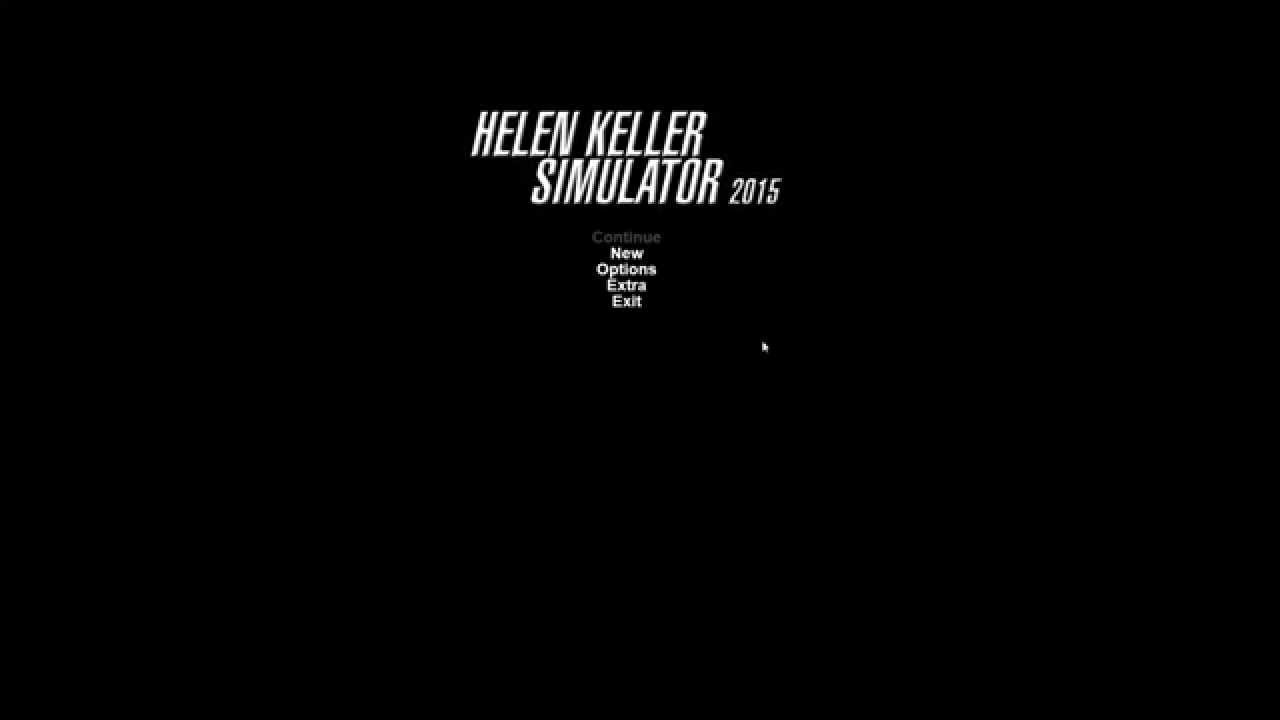 Helen Keller Simulator 2015 Gameplay - YouTube