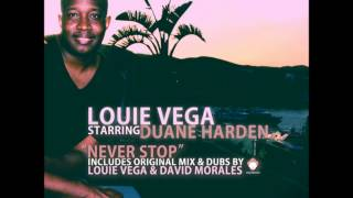 """Little"" Louie Vega Starring Duane Harden - Never Stop (Original Long Mix)"