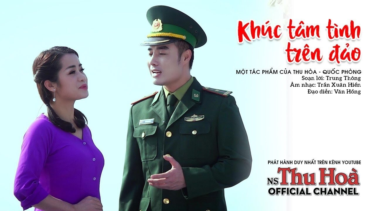 Photo of Khúc Tâm Tình Trên Đảo   Thu Hòa hát chèo ft NS Quốc Phòng [Official MV]