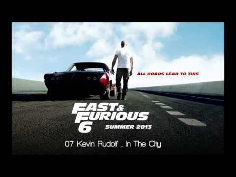 Fast & Furious 6: Kevin Rudolf  In The City