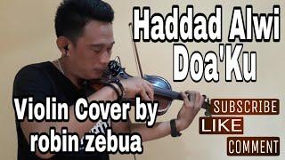 Hadad alwi - Doa'ku - violin cover by robin zebua (Live) 👇 Lirik