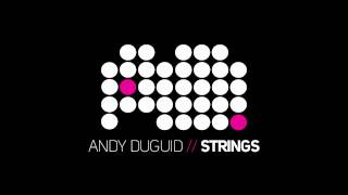 Andy Duguid feat Fenja - Strings (Original)