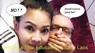 Getting Thai Education Visa in Laos