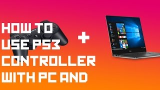 HOW TO USE YOUR PS3 CONTROLLER ON PC (NO MOTION JOY) 2017!s