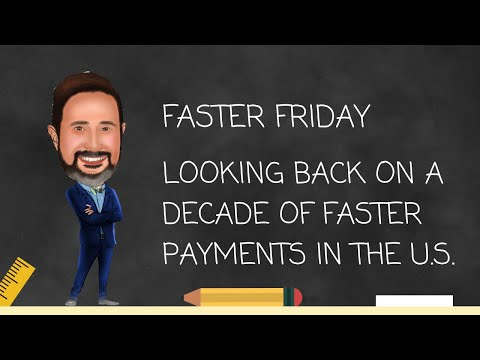 2029 Looking Back on a Decade of Faster Payments in the U S
