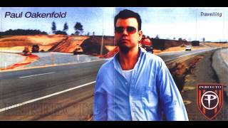 Paul Oakenfold - Travelling (CD1)