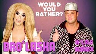 Bro'Laska w/ Alaska Thunderfuck & Cory Binney - Would You Rather