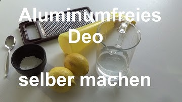 Aluminiumfreies Deo selber machen Deodorant selber hersteller machen aluminiumfrei