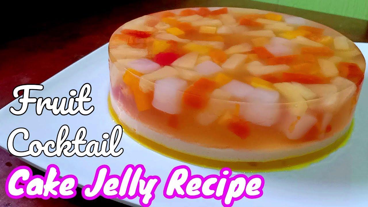 Fruit Cake Jelly Fruit Cocktail Cake Jelly Recipe Youtube