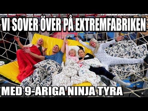 VI SOVER ÖVER PÅ EXTREMFABRIKEN *MED 9-ÅRIGA NINJA TYRA*
