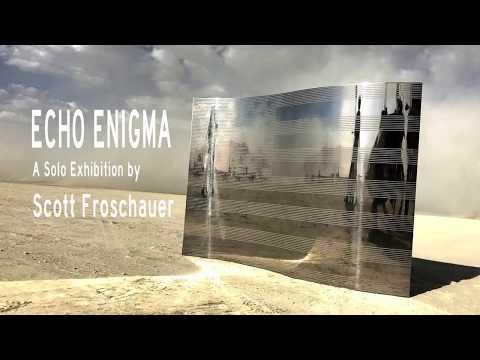 SCOTT FROSCHAUER : ECHO ENIGMA