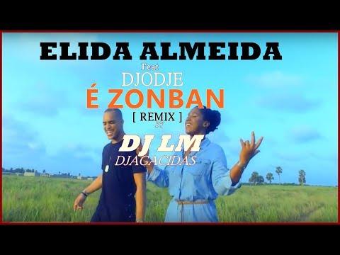 Élida Almeida ft Djodje - É ZONBAN [ Remix] by DJ LM Djagacidas