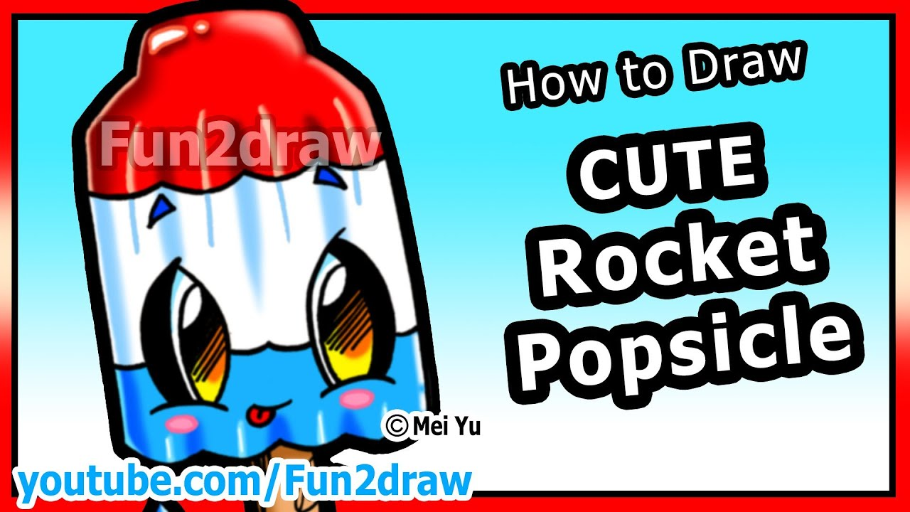 How To Draw Easy Things  Rocket Popsicle  Summer Treats & Food Fun2draw  Drawing Channel  Youtube