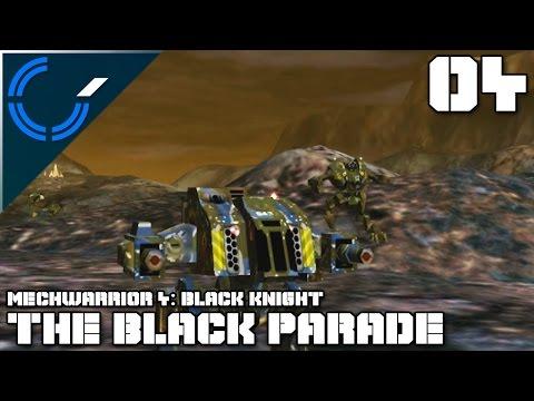The Black Parade - 04 - Mechwarrior 4: Black Knight