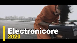 Top 25 Electronicore 2020 (part 23) #STAYHOME