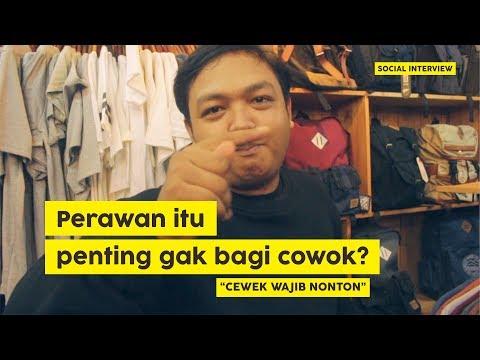 Pentingnya Perawan Dimata Cowok [Cewek Wajib Nonton] [Social Interview eps 1]