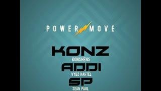 KONSHENS feat. VYBZ KARTEL x SEAN PAUL - POWER MOVE {DRE DAY PRODUCTIONS / SUBKONSHUS MUSIC}
