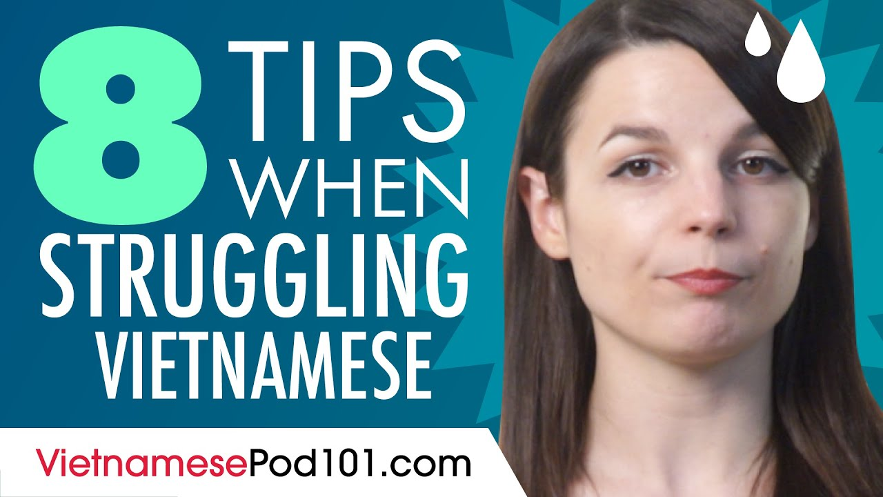 8 Tips If You Struggle to Speak Vietnamese