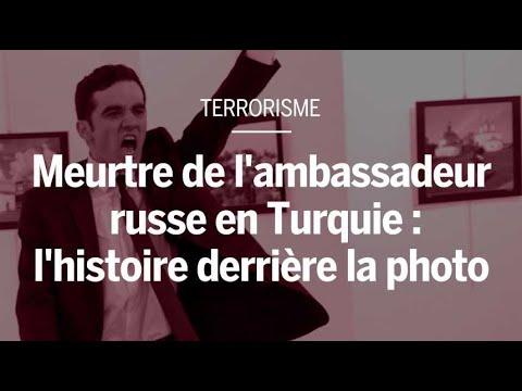 Meurtre de l'ambassadeur russe en Turquie : l'histoire derrière la photo