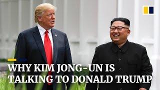 Why Kim Jong-un is talking to Donald Trump