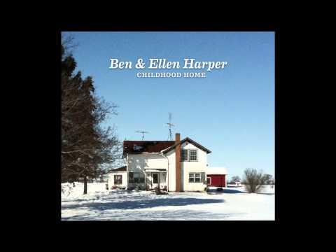 Ben & Ellen Harper  A House Is a Home audio only