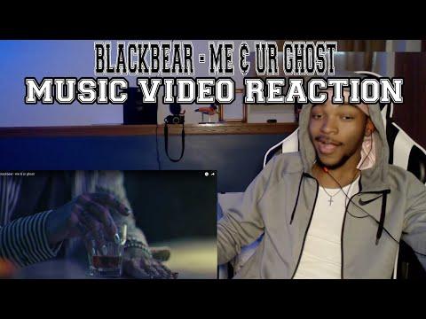 Blackbear - Me & Ur Ghost - REACTION