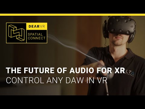 dearVR Spatial Connect | The future of audio production for VR and AR