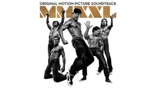 12  Cookie    Magic Mike XXL Original Soundtrack