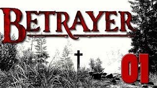 Betrayer [Deutsch/German] #01 - Let
