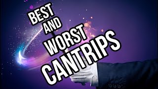 The 5 Best and Worst Cantrips (D&D 5e)