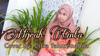 Hijrah Cinta Cover by Citra Fahmi Nabila