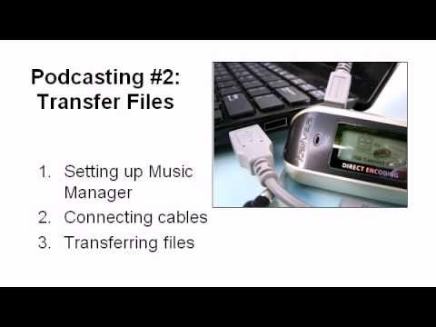 Podcasting #2 - Transfer Files