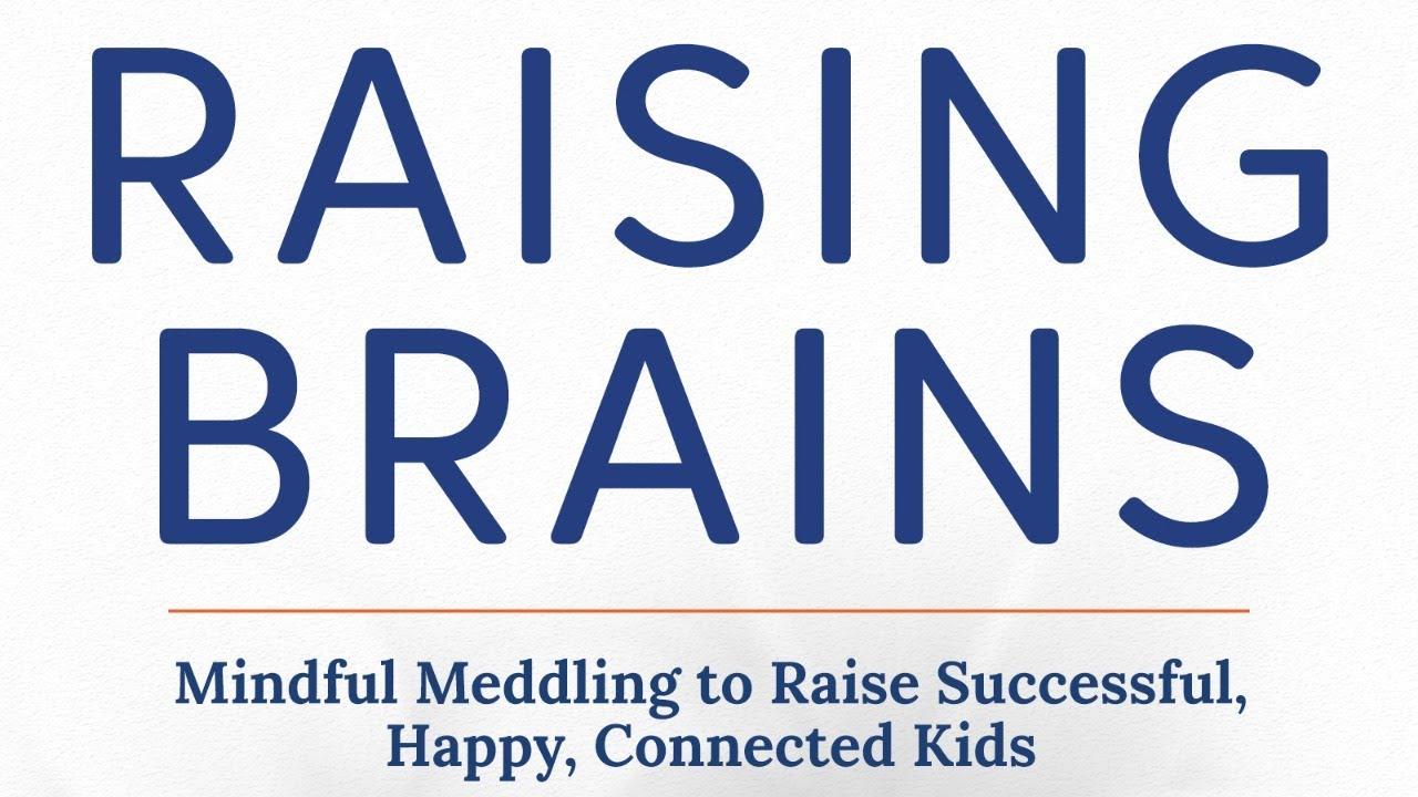 Raising Brains- Interview with Dr. Sarah Levin Allen.