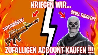 I BUY A RANDOM FORTNITE ACCOUNT !!! (10€) 😱 SKULL TROOPER, TOTENGRÄBER? 😂 - Fortnite