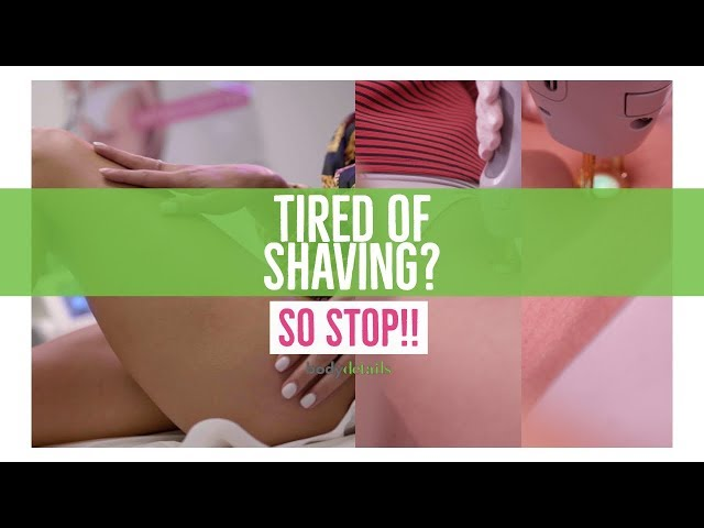 Do you Hate Shaving or Waxing? So Stop! | Laser Hair Removal Miami | Body Details