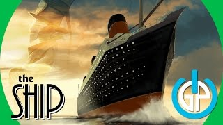 The Ship GamePlay 1080p60