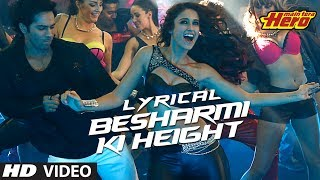 Besharmi Ki Height | Full Song with Lyrics | Main Tera Hero | Varun Dhawan, Narg …
