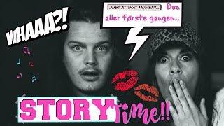 STORYTIME: Den aller første gangen!