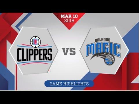 Orlando Magic vs Los Angeles Clippers: March 10, 2018