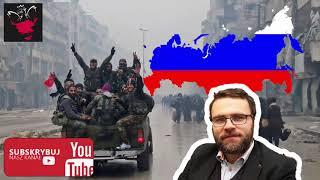 Sukcesy Rosyjskie w Syrii - Jacek Bartosiak