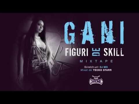 Gani - Te (e)duc cu vorba (2013) thumbnail